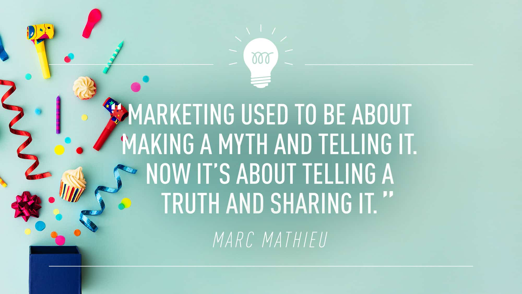 Marketing Myth Quotes